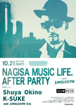 NAGISA MUSIC LIFE. AFTER PARTY!! meets Junglegym