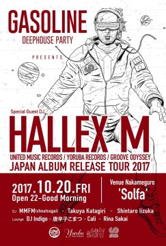 Deep House Party 'GASOLINE' presents 'HALLEX M JAPAN TOUR 2017'