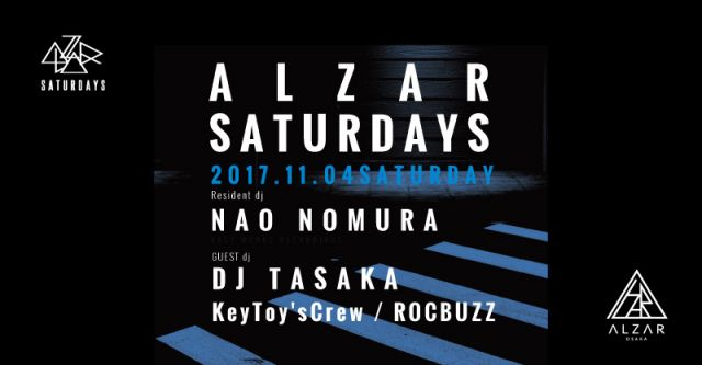 11.4(sat) NaoNomura pres. ALZAR Saturdays