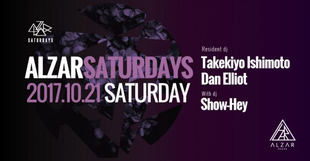 10.21(sat)Takekiyo Ishimoto & Dan Elliot pres.ALZAR Saturdays