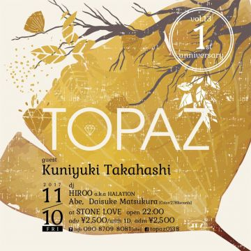 TOPAZ 1st Anniversary Party