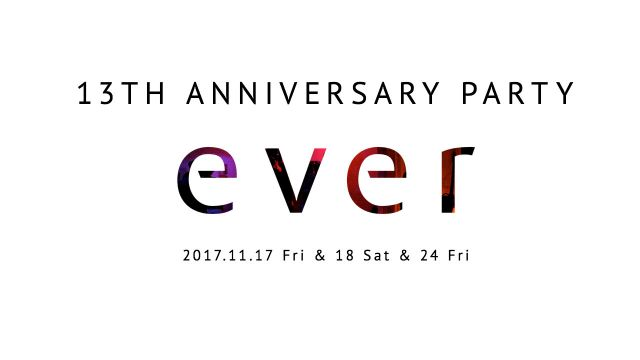 ever 13th Anniversary SP!!【ever friday #エバフラ】