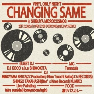 CHANGING SAME~Vinyl Only Night~