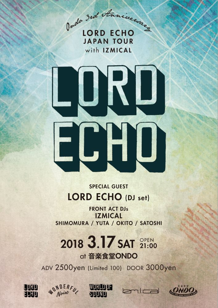 LORDECHO JAPAN TOUR 2018 in HIROSHIMA with IZMICAL