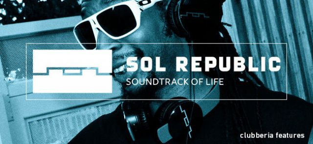 SOL REPUBLIC - SOUNDTRACK OF LIFE -
