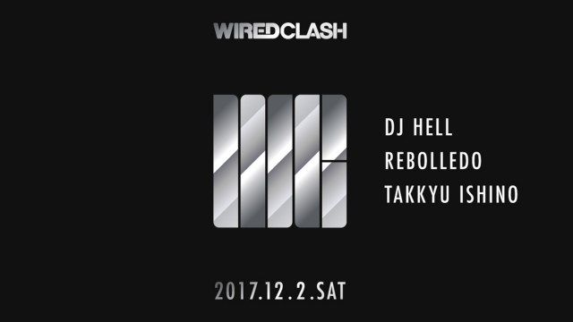 「WIRED CLASH」開催日程変更&出演アーティスト第1弾発表