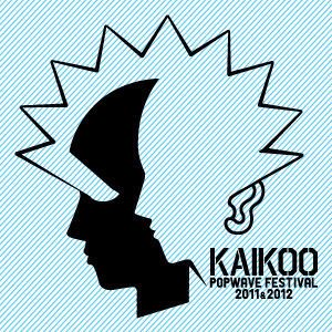 「KAIKOO POPWAVE FESTIVAL 2011」第5弾出演アーティスト発表