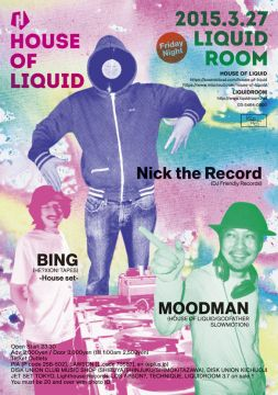 HOUSE OF LIQUIDにNick The Recordが登場